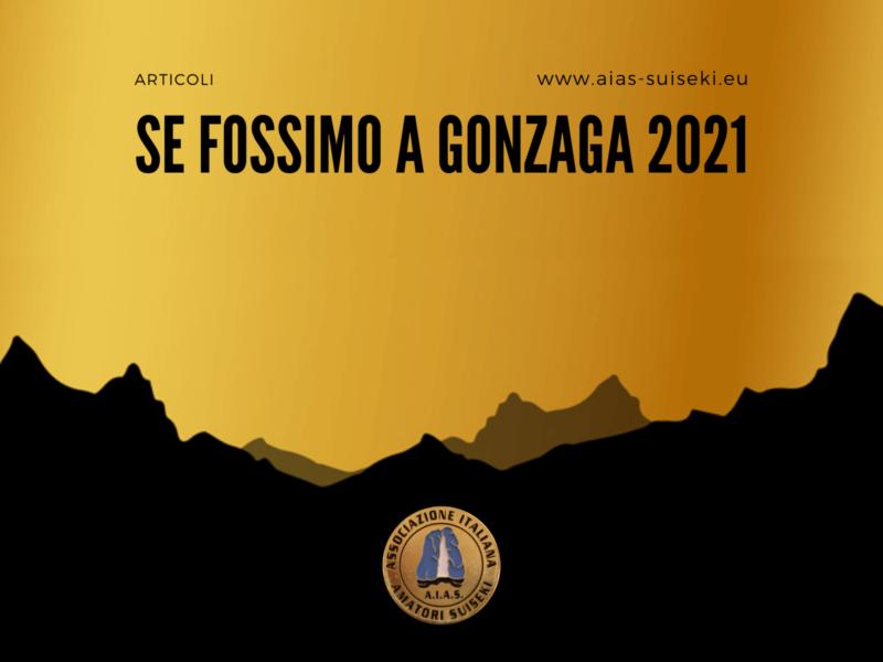 Se fossimo a Gonzaga 2021