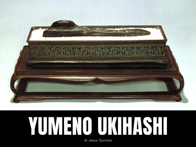 Yuraiseki | Yumeno ukihashi